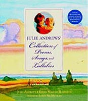 Julie Andrews' Collection of Poems, Songs, and Lullabies Out-of-Print Hardcover Book with illustrations