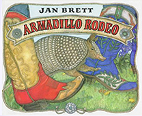 Jan Brett's Armadillo Rodeo Hardcover Picture Book