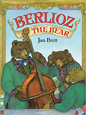 Jan Brett's Berlioz the Bear Hardcover Picture Book