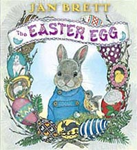 Jan Brett's The Easter Egg Hardcover Picture Book