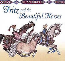 Jan Brett's Fritz and the Beautiful Horses Hardcover Picture Book