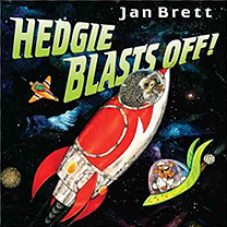 Jan Brett's Hedgie Blasts Off Hardcover Picture Book