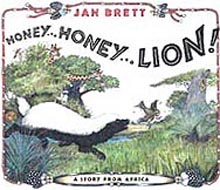 Jan Brett's Honey...Honey...Lion! Hardcover Picture Book