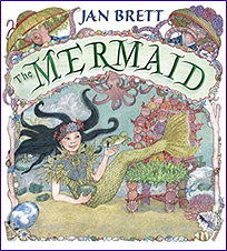 Jan Brett's The Mermaid Hardcover Picture Book