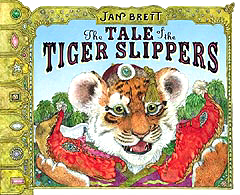 Jan Brett's The Tale of the Tiger Slippers Hardcover Picture Book
