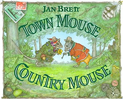 Jan Brett's Town Mouse Country Mouse Hardcover Picture Book