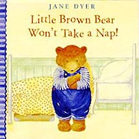 Little Brown Bear Won't Take a Nap Hardcover Picture Book