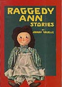 Raggedy Ann Stories Hardcover illustrated Chapter Book.