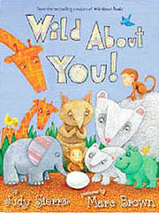Wild About You! Hardcover Picture Book