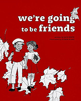 We're Going to be Friends Hardcover Picture Book