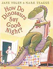 How Do Dinosaurs Say Goodnight Hardcover Picture Book