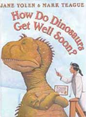 How Do Dinosaurs Get Well Soon? Hardcover Picture Book