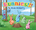 Bunnies!!! Board Book By Kevan Atteberry