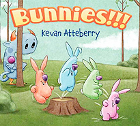Bunnies!!! Hardcover Picture Book By Kevan Atteberry