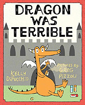 Dragon Was Terrible Hardcover Picture Book