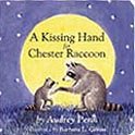 A Kissing Hand for Chester Raccoon Board Book