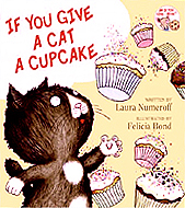 If You Give a Cat a Cupcake Hardcover Picture Book