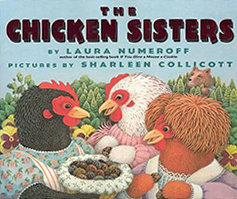 The Chicken Sisters Hardcover Picture Book