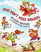Dogs Don't Wear Sneakers Hardcover Picture Book