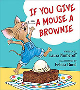 If you Give a Mouse a Brownie Hardcover Picture Book