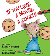 If You Give A Mouse A Cookie Hardcover Picture Book