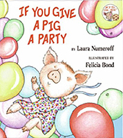 If You Give A Pig A Party Hardcover Picture Book