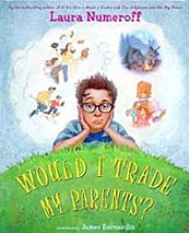 Would I Trade My Parents? Hardcover Picture Book