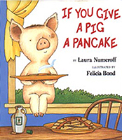 If You Give A Pig A Pancake Hardcover Picture Book