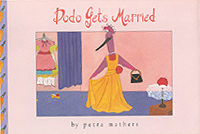 Dodo Gets Married Hardcover Picture Book