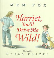 Harriet, You'll Drive Me Wild! Out-of-Print Hardcover Picture Book