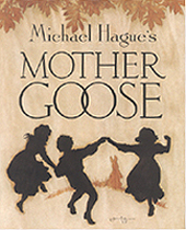 Michael Hague's Mother Goose Hardcover Picture Book