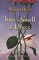 Time to Smell the Roses Hardcover Chapter Book