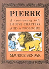 Pierre: A Cautionary Tale Paperback Picture Book