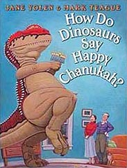 How Do Dinosaurs Say Happy Chanukah? Hardcover Picture Book