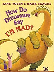 How Do Dinosaurs Say I'm Mad Hardcover Picture Book
