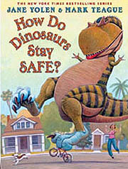 How Do Dinosaurs Stay Safe? Hardcover Picture Book