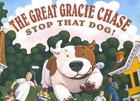 The Great Gracie Chase Hardcover Picture Book