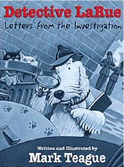 Detective LaRue - Letters from the Investigation Hardcover Picture Book