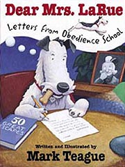 Dear Mrs. LaRue - Letters from Obedience Schoo Hardcover Picture Book
