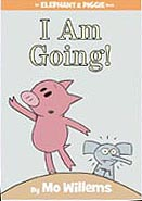 I Am Going! Hardcover Picture Book