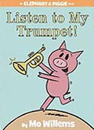 Listen to My Trumpet! Hardcover Picture