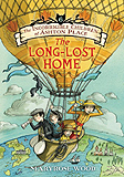 The Long-Lost Home Hardcover Chapter Book