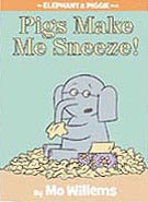 Pigs Make Me Sneeze! Hardcover Picture Book