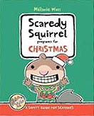 Scaredy Squirrel Prepares for Christmas Hardcover Picture Book