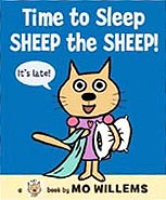 Time to Sleep Sheep the Sheep! Hardcover. Early Reader Picture Book