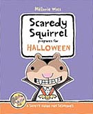 Scaredy Squirrel Prepares For Halloween Hardcover Picture Book