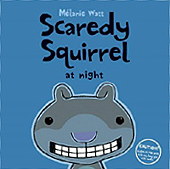 Scaredy Squirrel at Night Hardcover Picture Book