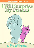 I Will Surprise My Friend! Hardcover Picture Book