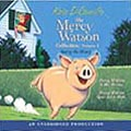 Mercy Watson Collection Volume 1 Listening Library CD.