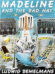 Madeline and the Bad Hat Hardcover Picture Book